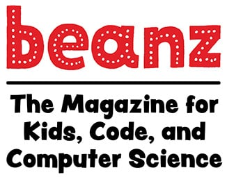 beanz is a bi-monthly magazine to explore computer science, software programming, and how we use technology