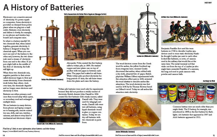 facts about batteries Learn about the history of batteries and learn how they came to be the portable powerhouses they are today.